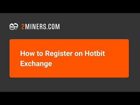 How To Register On Hotbit Exchange