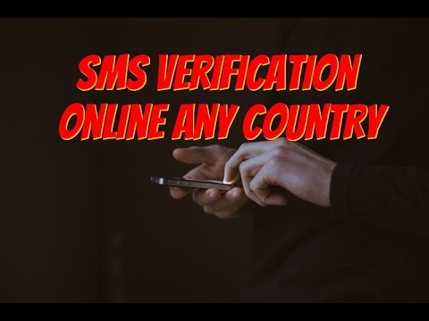 how to sms verification online 2017 (verify any country 100% working)