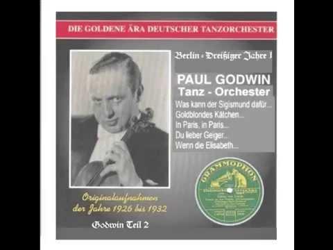 Paul Godwin Tanz Orchester - Das gibts nur einmal