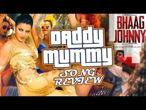 Daddy Mummy VIDEO Song REVIEW - Urvashi Rautela, Kunal Khemu ♫ Bhaag Johnny ♫ Funtanatan