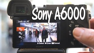 Sony A6000 Lock on AF Tutorial