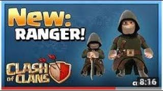 NEW Ranger - Clash of Clans NEW TROOP Update Concept !