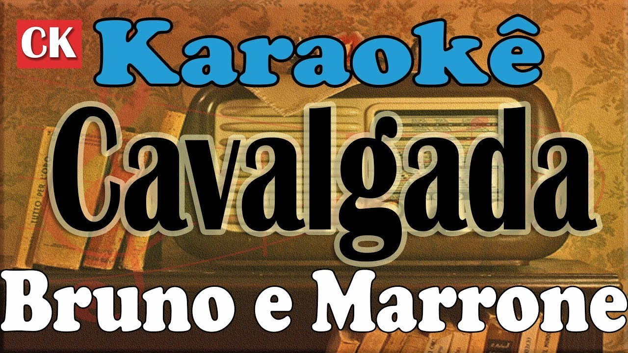 musica do bruno e marrone cavalgada