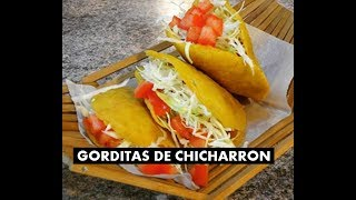Gorditas de Chicharron con Chile Poblano