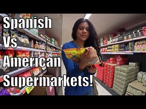 SPANISH VS AMERICAN SUPERMARKETS!