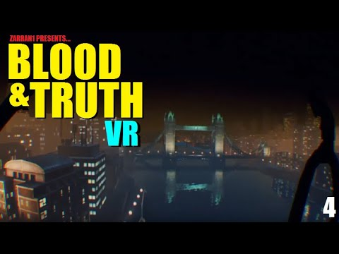 blood-&-truth-|-guns,-guts-and-goons-!-pt.4-|-psvr