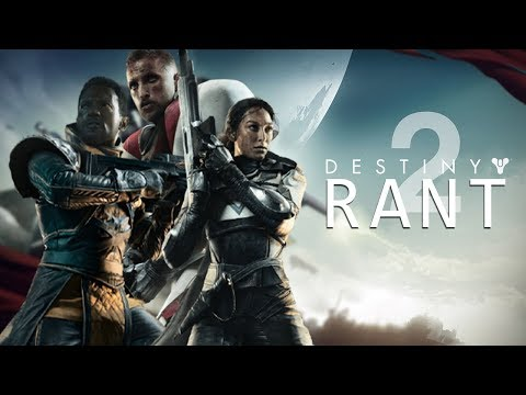 RANT - The Good, the Bad the Destiny 2.