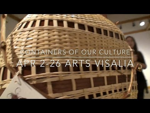 Arts Visalia: Containers of Our CultureApril 2014
