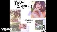 Selena Gomez - Back To You (Riton & Kah-Lo Remix) (Official Audio)