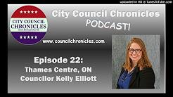 City Council Chronicles Episode 22: Thames Centre, ON Councilor Kelly Elliott