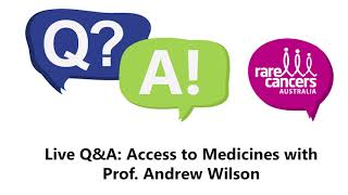 Live Q&A: Access to Medicines with  Prof. Andrew Wilson