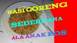 Nasi Goreng Sederhana/ Nasi Goreng Ala Anak Kos