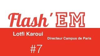 Flash'EM #7 LOTFI KAROUI