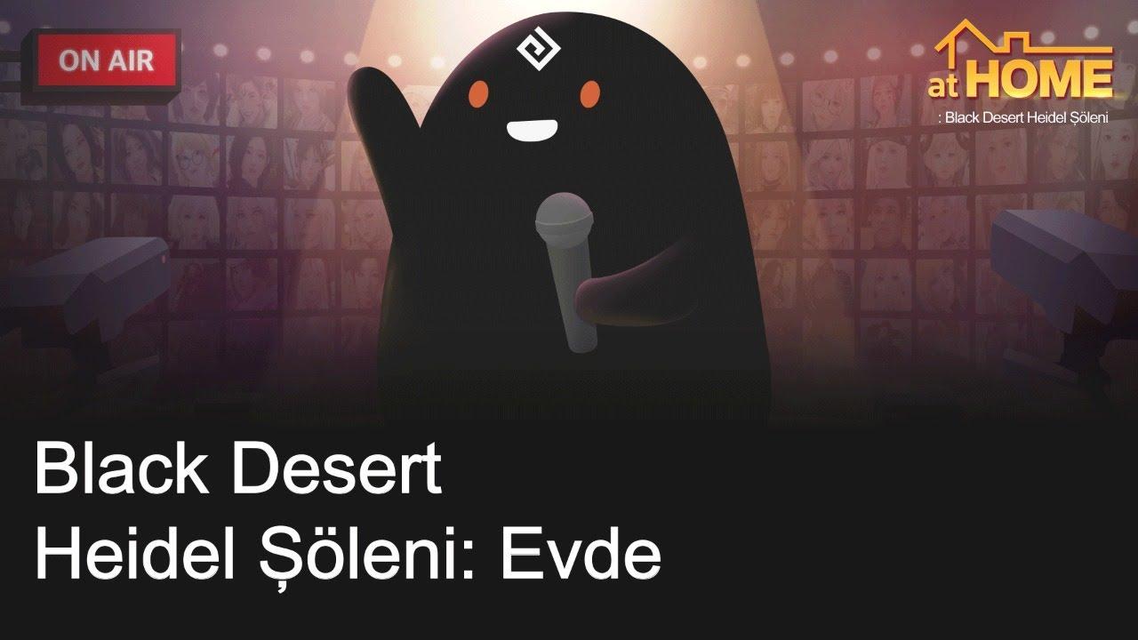 [Black Desert] Heidel Şöleni: Evde