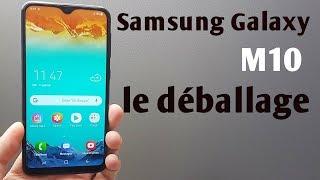 Samsung Galaxy M10 déballage et prise en main