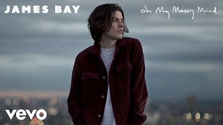 James Bay - Break My Heart Right (Audio)