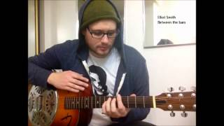 Elliot Smith - Between the bars (Guitar lesson)