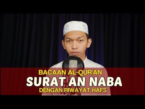 Bacaan Al Quran Riwayat Hafs - Surat 78 An Naba - Oleh Ustadz Abdurrahim