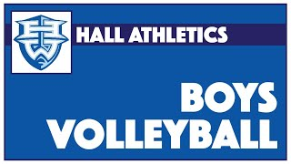 Hall Boys JV/ Varsity Volleyball vs. Maloney - May 11,  2021