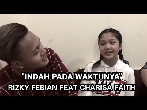 """Charisa Faith feat. Rizky Febian - """"Indah Pada Waktunya"""