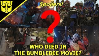 Transformers Bumblebee(2018) Spoilers All Characters That Died (Explained)