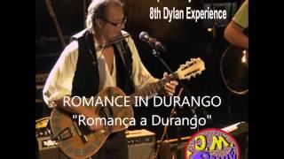 "Bob Dylan catalan covers - Romance in Durango ""Romança a Durango"""