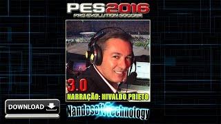 Narração Nivaldo Prieto 3.0 - PES 2016 (PC) DOWNLOAD