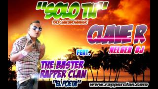 THE BASTER RAPPER CLAN feat. CLAVE R