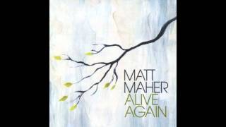 Watch Matt Maher Flesh And Bone video