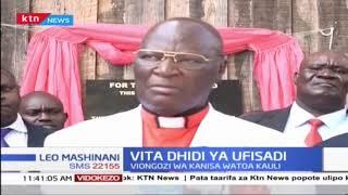 Viongozi wa Kanisa wataka Rais aungwe mkono kwa vita dhidi ya ufisadi