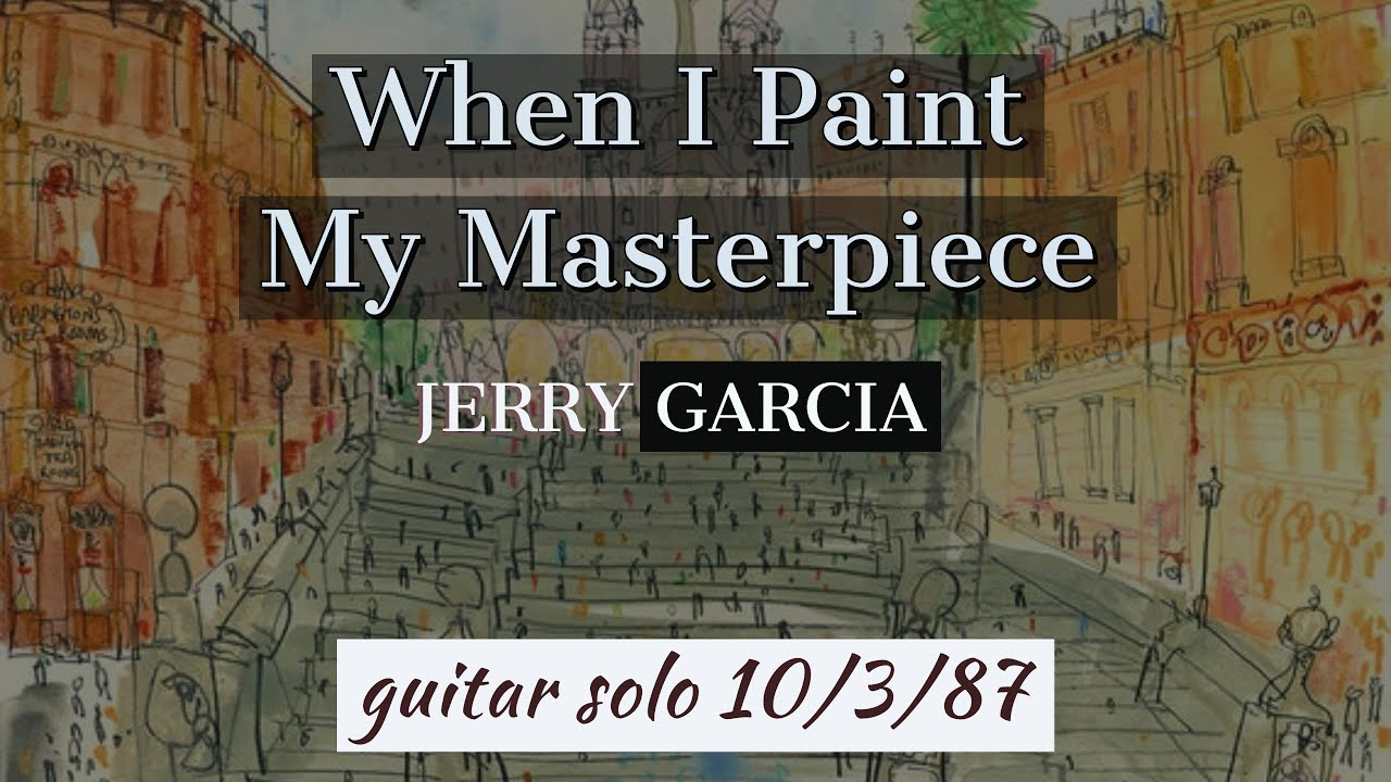 When I Paint My Masterpiece Jerry Garcia Guitar Solo Lesson 15/15/15
