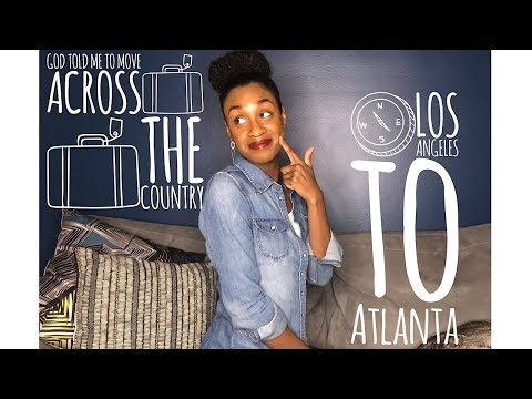 From LA to ATL: HOW GOD TOLD ME TO MOVE
