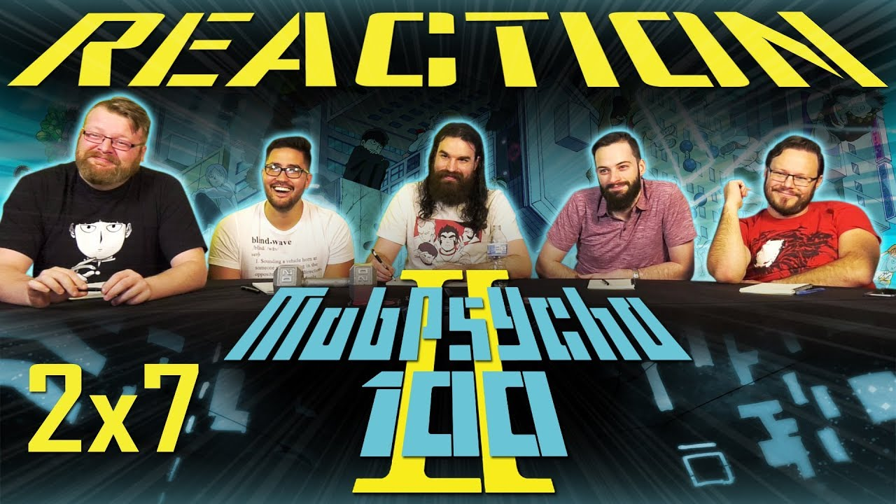 "Mob Psycho 100 2x7 REACTION!! ""Cornered ~True Identity ..."