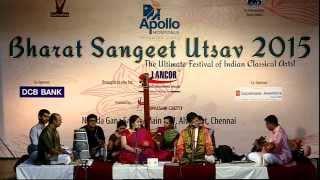 Bharat Sangeet Utsav  2015 | Special Carnatic Combo | Vidwan Neyveli Santhanagopalan | Dr. S. Sowmya