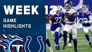 Titans vs. Colts Week 12 Highlights | NFL 2020