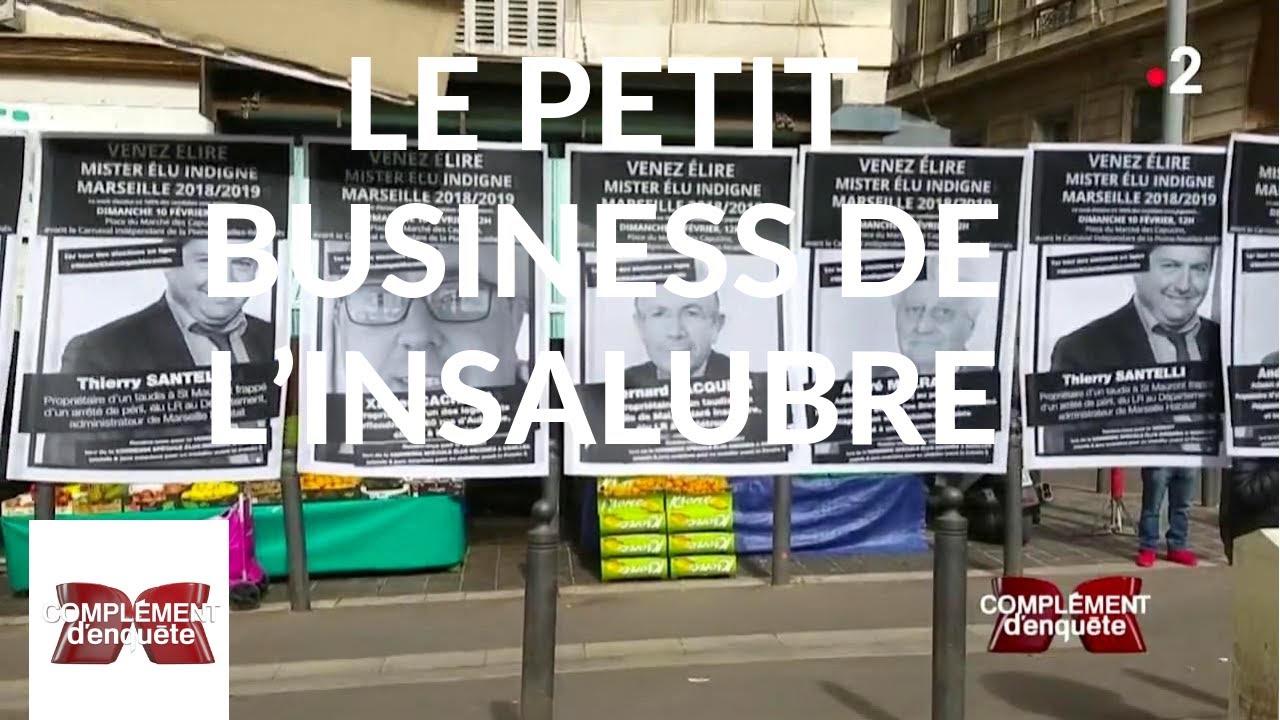 Complément d'enquête. Le petit business de l'insalubre - 11 avril 2019 (France 2)