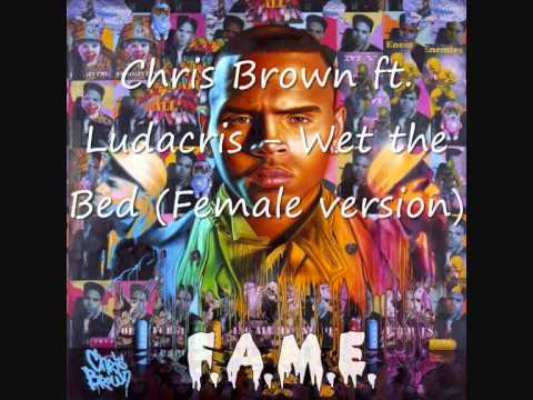 Chris Brown ft. Ludacris - Wet the Bed (Female version)