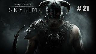 the Elder Scrolls V: Skyrim. Часть 21: