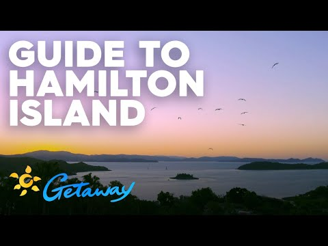 Guide To Hamilton Island | Getaway 2019