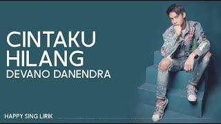 Download Lagu Devano Danendra - Cintaku Hilang (Lirik) mp3