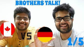 STUDYING in Canada vs Germany (1/5): Brothers share Personal Experiences