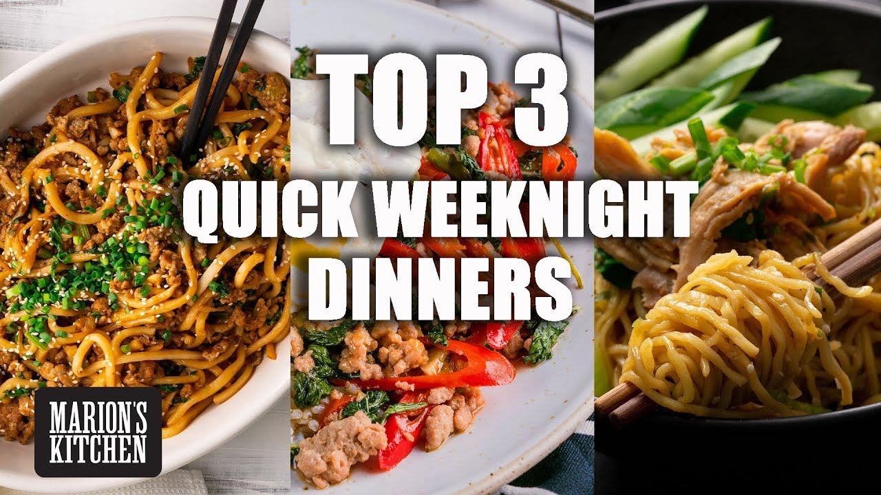 TOP 3 Quick Weeknight Dinners - Marion's Kitchen