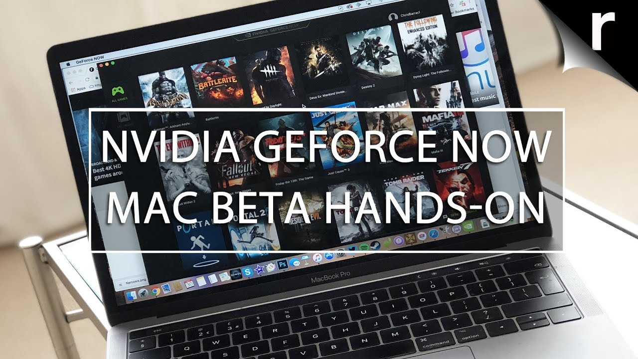 Nvidia Geforce Now For Mac Beta Hands On Review Youtube