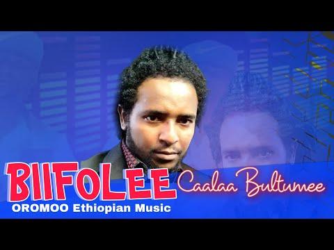 Caalaa Bultumee New Oromo Music 2018 Biifole Biife