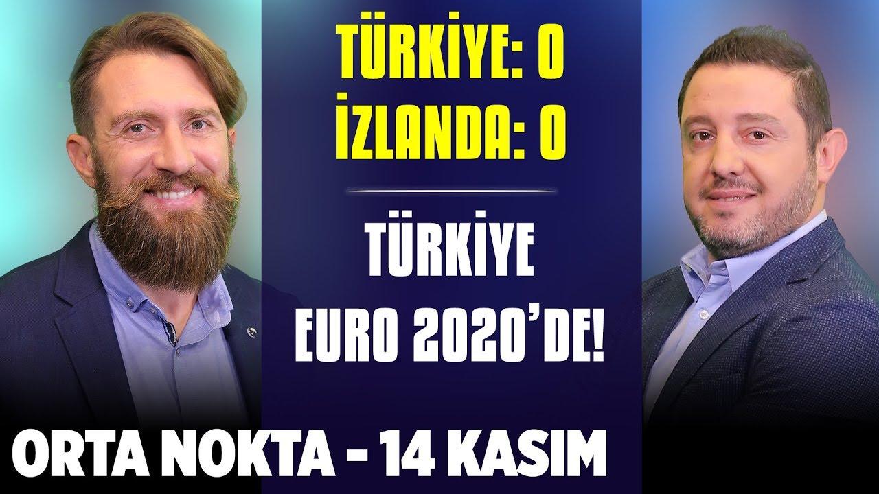 Orta Nokta | A Milli Takım Euro 2020'de! - Özgür Buzbaş, Erman Özgür, Nihat Kahveci - 14 Kasım