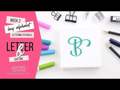 Incy Alphabet: Lettering Tutorial | Day 1 Letter B | Amanda Arneill