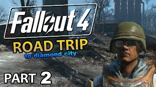 Fallout 4 - Road Trip to Diamond City #2 - Wicked Shipping
