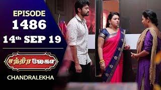 CHANDRALEKHA Serial | Episode 1486 | 14th Sep 2019 | Shwetha | Dhanush | Nagasri | Arun | Shyam