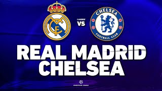 🔴 REAL MADRID - CHELSEA // CHAMPIONS LEAGUE // ClubHouse