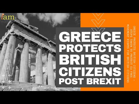 Post Brexit: Greece Protects UK Nationals - Rules of Residence Post Brexit
